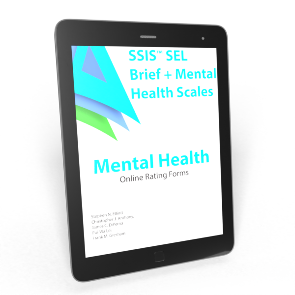 SSIS SEL Brief + Mental Health Scales Tablet
